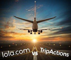Lola vs TripActions